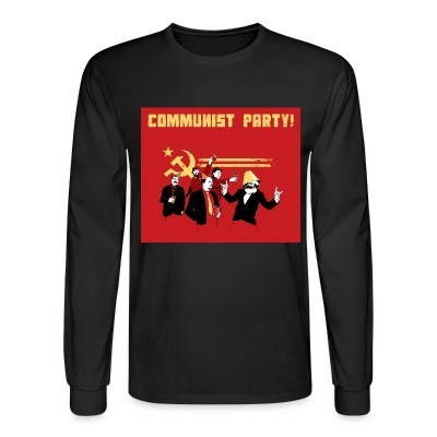 Long sleeves Communist party!