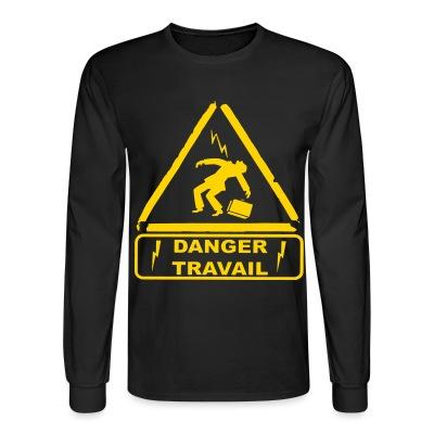 Long sleeves Danger travail