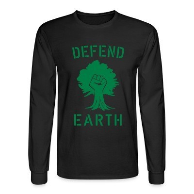Long sleeves Defend earth