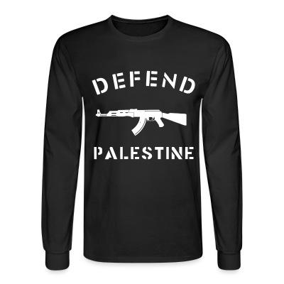 Long sleeves Defend Palestine