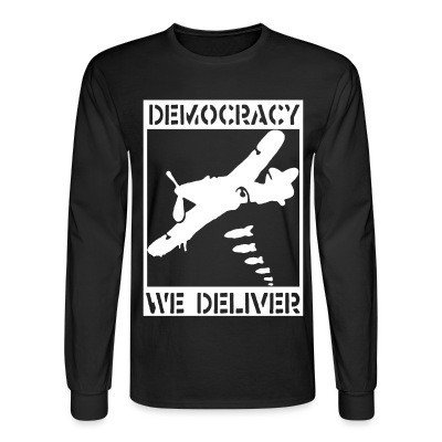 Long sleeves Democracy we deliver