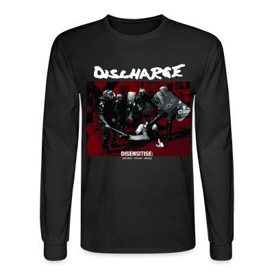Long sleeves Discharge - disensitise: (vb) deny - remove - destroy
