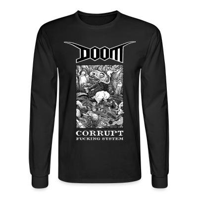 Long sleeves Doom - Corrupt fucking system