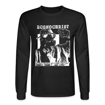 Long sleeves Econochrist - Progress, progress, but in what direction?