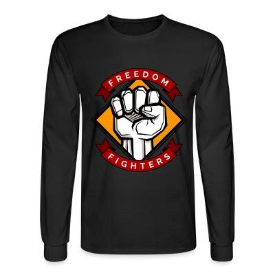 Long sleeves Freedom fighters