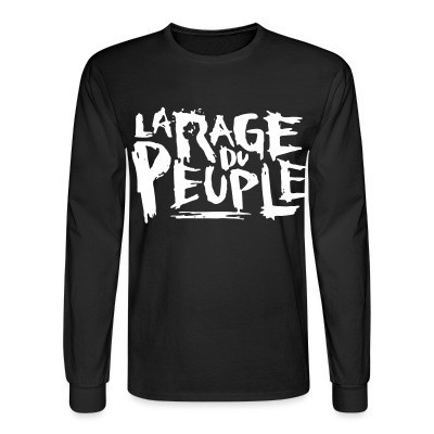 Long sleeves La rage du peuple