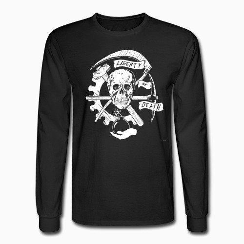 Long sleeves Liberty or death