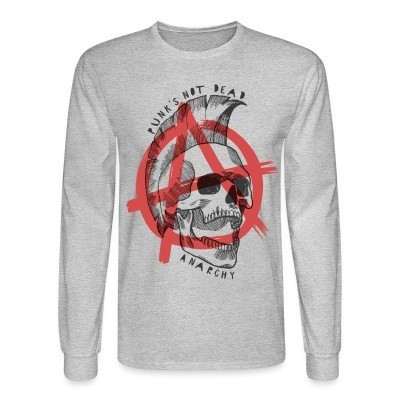 Long sleeves Punk's not dead! Anarchy