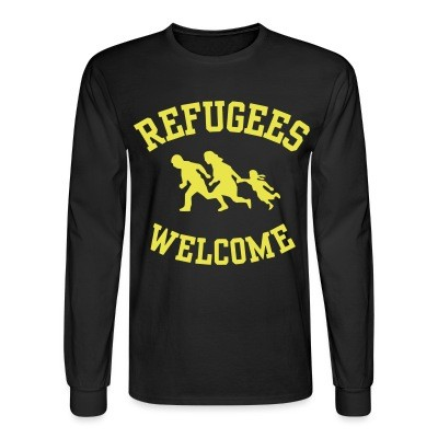 Long sleeves Refugees welcome