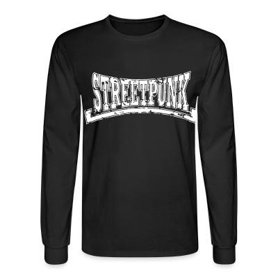Long sleeves Streetpunk