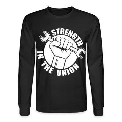 Long sleeves Strength in the union
