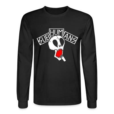 Long sleeves Subhumans