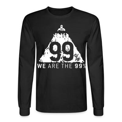 Long sleeves We are the 99%
