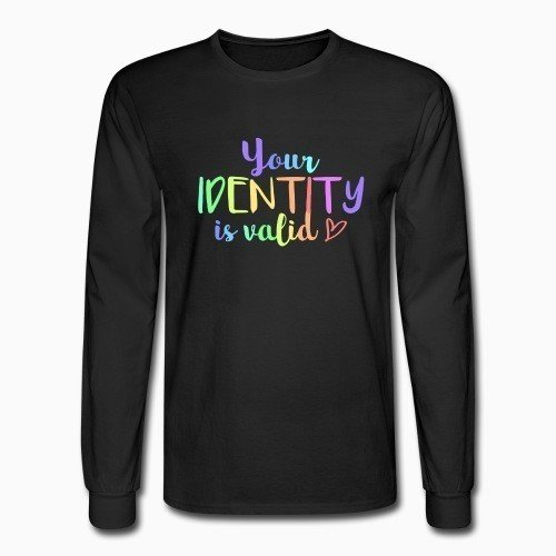 Long sleeves your identity is valid