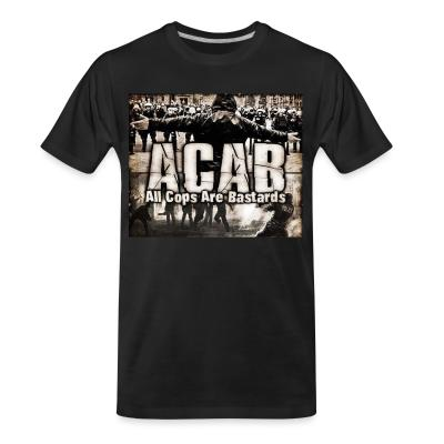 Organic T-shirt ACAB All Cops Are Bastards