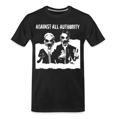 Organic T-shirt Against all authority