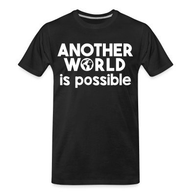 Organic T-shirt Another world is possible