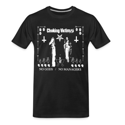Organic T-shirt Choking victim - No gods no managers