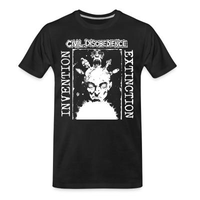 Organic T-shirt Civil disobedience - invention extinction