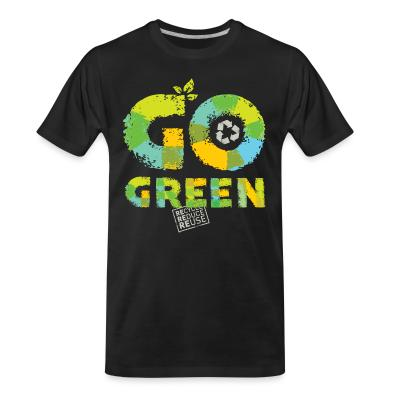 Organic T-shirt Go green