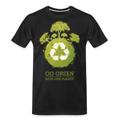 Organic T-shirt Go green / save our planet