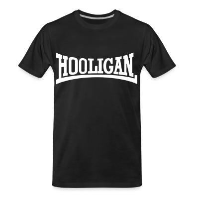 Organic T-shirt Hooligan