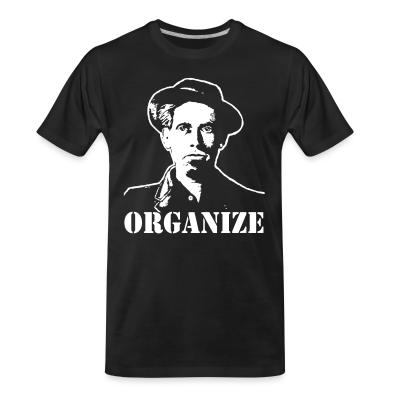 Organic T-shirt Organize (Joe Hill)