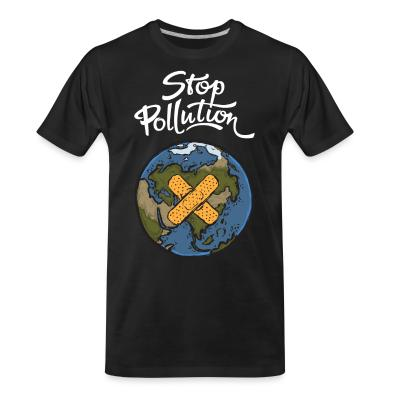 Organic T-shirt Stop pollution