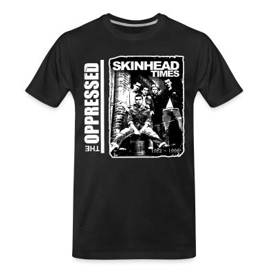 Organic T-shirt The Oppressed - Skinhead times