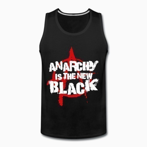 Tank top Anarchy is the new black