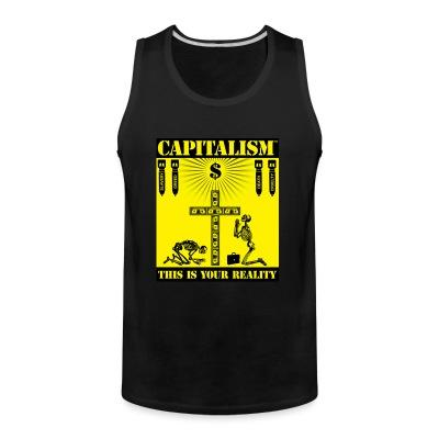 Tank top Capitalism - this is your reality