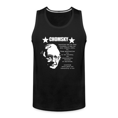 Tank top Chomsky - Anarchism means peace and tranquility to all