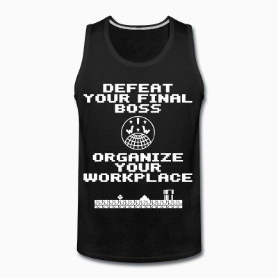 Defeat your final boss, organize your workplace (IWW)