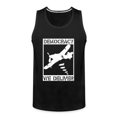 Tank top Democracy we deliver