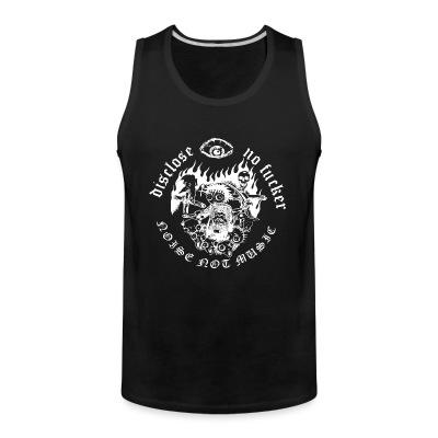 Tank top Disclose - Noise not music