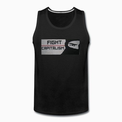 Tank top Fight capitalism