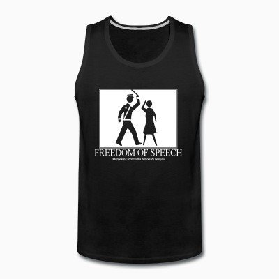 Tank top Freedom of speech: disappering soon from a democracy near you