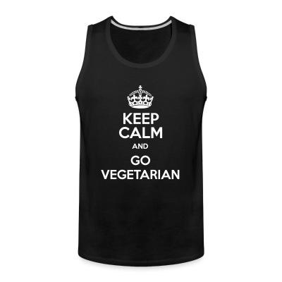 Keep calm and go vegetarian