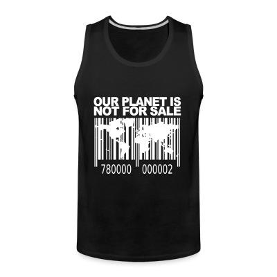 Tank top Our planet is not for sale