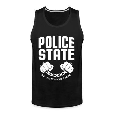 Tank top Police state / No justice no peace