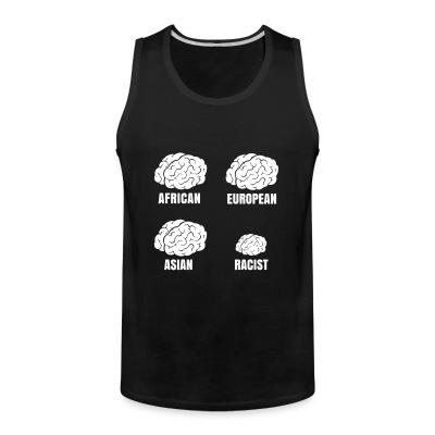 Tank top Racist small brain