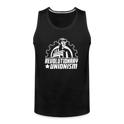 Tank top Revolutionary unionism