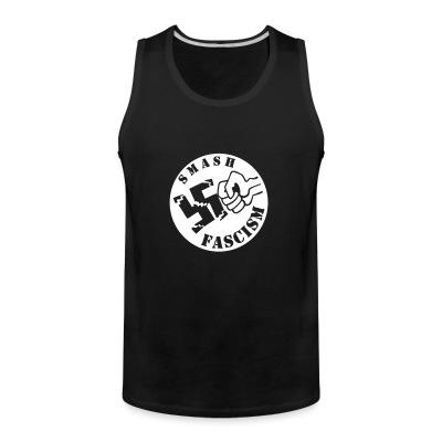 Tank top Smash fascism
