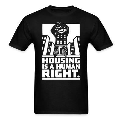 T-shirt Housing is a human right