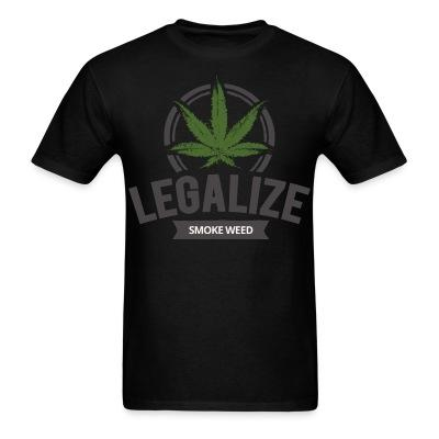 Legalize smoke weed