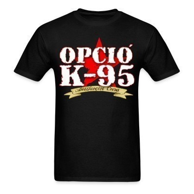 Opcio K-95 - antifascist crew