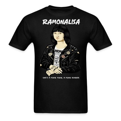 T-shirt Ramonalisa she's a punk punk, a punk rocker