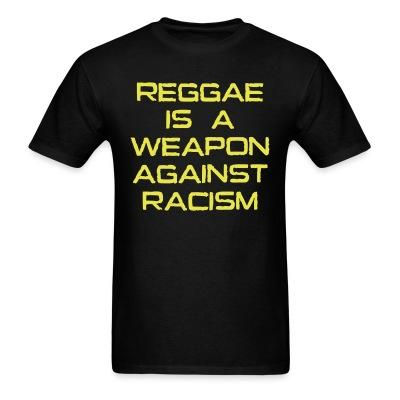 Reggae is a weapon against racism