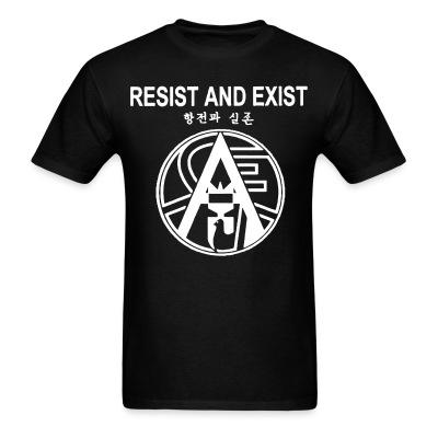 Resist And Exist
