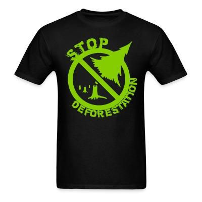 T-shirt Stop deforestation